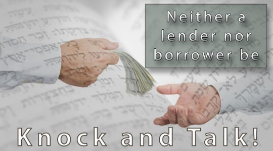 Neither A Lender Nor Borrower Be